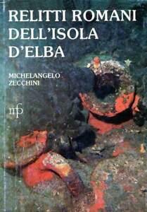 M. Zecchini - Relitti romani dell'isola d'Elba - ed. 1982