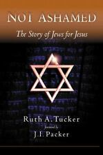 Not Ashamed: The Story of Jews for Jesus-ExLibrary