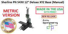 Sherline 5430 Metric Version Of Manual 12 Xyz Base See 5420 For Inch