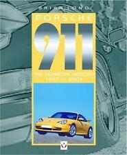 Porsche 911: The Definitive History 1997 to 2004-Volume 5