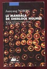 JAMYANG NORBU: LE MANDALA DE SHERLOCK HOLMES. PICQUIER POCHE. 2004.