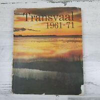 Transvaal 1961-71 Book 1st Ed 10th Anniversary South Africa Voortrekkerpers
