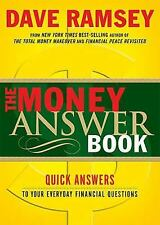The Money Answer Book: Quick Answers To Your Everyday Financial Questions by...