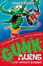 GUNK Aliens (1) - The Verruca Bazooka, Jonny Moon, New Book