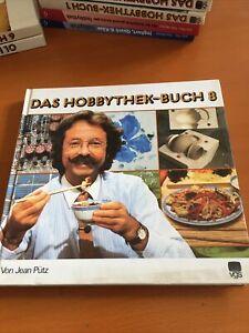 Das Hobbythek-Buch 8 Von Jean Pütz