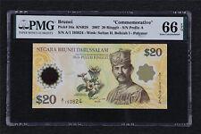"2007 Brunei ""Commemorative"" 20 Ringgit Pick#34a PMG 66 EPQ Gem UNC"