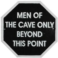 Cast Iron Sign - Men Of The Cave Only Beyond This Point - Hand Painted - 24 cm