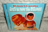 Don't Go Near The Eskimos - 28 Classic U.S. Novelties (CD, 2017) NEW & SEALED