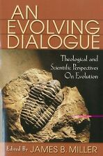 An Evolving Dialogue: Theological and Scientific Perspectives on Evolution