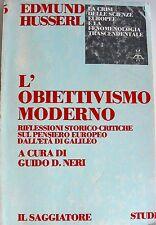 HUSSERL L'OBIETTIVISMO MODERNO RIFLESSIONI STORICO-GIURIDICHE SUL PENSIERO...