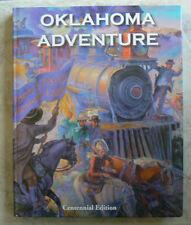 OKLAHOMA ADVENTURE Centennial Edition History Text 2007 NEW, Calhoun gr.4/4th+