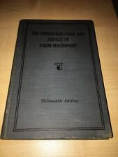 John Deere The Operation Care And Repair Of Farm Machinery 13th Edition Book