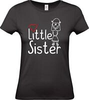 Lady T-Shirt, Little Síster Kleine Schwester,
