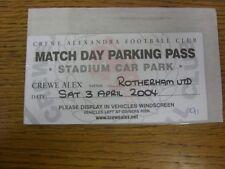 03/04/2004 Ticket: Crewe Alexandra v Rotherham United [Stadium Car Park Pass] .