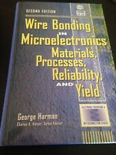 Electronic Packaging & Interconnection: Wire Bonding in Microelectronics Harman
