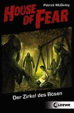 Der Zirkel des Bösen / House of Fear Band 1 von Patrick McGinley