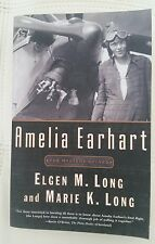 Amelia Earhart : The Mystery Solved by Elgen M. Long and Marie K. Long (2001, Pa