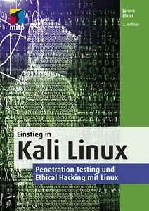 Kali Linux: Penetration Testing und Ethical Hacking +++ Neu & direkt vom Verlag