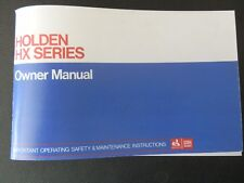 HOLDEN HX OWNERS MANUAL PACKAGE DEAL   100% GUARANTEE.
