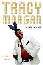 I Am the New Black by Morgan, Tracy, Bozza, Anthony