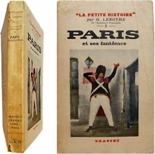 Paris et ses fantômes 1941 Lenotre la petite histoire Molière Beaujon Racine etc