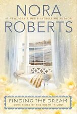 Finding the Dream (Dream Trilogy) by Nora Roberts