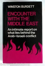 ENCOUNTER WITH THE MIDDLE EAST by Winston Burdett - HARDBACK - 1st Edition