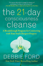 The 21-Day Consciousness Cleanse: A Breakthrough Program for Connecting with You
