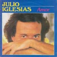 "Julio Iglesias Amor 7"" Vinyl Schallplatte 33105"