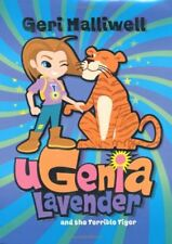 Ugenia Lavender and the Terrible Tiger,Geri Halliwell, Rian Hu ,.9780230701427