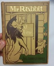 Mr. Rabbit At Home - Joel Chandler Harris 1899 Illustrated Oliver Herford EUC