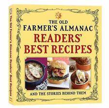 The Old Farmer's Almanac Readers' Best Recipes by Old Farmer's Almanac (2016,...
