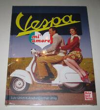 Bildband Piaggio: Vespa mi amore mit VNA VNB PX 80 125 150 200, Cosa, 50, Sprint