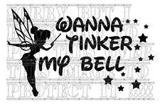 Wanna Tinker my bell Tinkerbell disney Window bumper sticker vinyl funny fairy