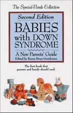 Babies With Down Syndrome: A New Parent's Guide (The Special-Needs Collection)