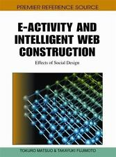 E-Activity and Intelligent Web Construction : Effects of Social Design (2010,...