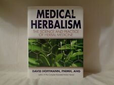 New ListingMedical Herbalism: The Science Principles and Practices Of Herbal Medicine