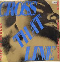 Cross That Line - Push En Harder - Logic