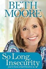 So Long Insecurity book Beth Moore teen edition devotional