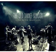 The Old Dance School - Steer In The Night Live [CD]