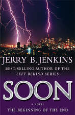 (Good)-Soon, The Beginning of the End (Paperback)-Jenkins Jerry B.-0340862483