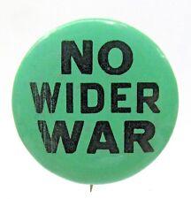 c. 1970 NO WIDER WAR pinback button anti-Vietnam PEACE Hippie counter culture ^