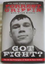 Got Fight? 50 ZEN Principles of Hand to Face Combat by Forrest Griffin hcdj