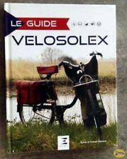 Livre Le Guide Du VéloSolex (4è Edition ETAI) Sylvie Franck Meneret (Neuf) Solex