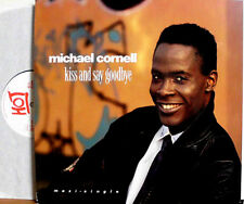 """MICHAEL CORNELL KISS AND SAY GOODBYE / LOOK OUT FOR THE BAD BOYS 12 """" MAXI"""