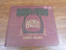 ALBUM 76 CHROMOS PALMIN PALMOSE & DIVERS circa. 1910-1920 Voir Photos see pict