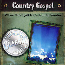When They Call the Roll Up Yonder Various Artists MUSIC CD