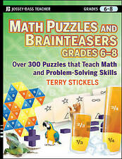Math Puzzles and Games, Grades 6-8: Over 300 Reproducible Puzzles that Teach Mat