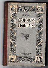 Grammaire Française Cours Moyen Et Superieur Ed.Beaufils