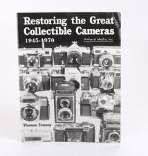 RESTORING THE GREAT COLLECTIBLE CAMERAS 1945-1970, TOMOSY, 1998/216841